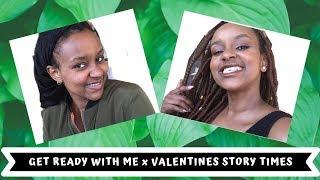 ❤️GRWM x VALENTINES STORY TIMES❤️