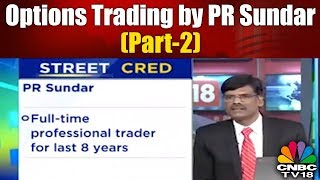 Options Trading: PR SUNDAR Reveals How he Made Money in Bank Nifty Expiry Day Trading (Part 2)