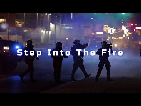 """Step Into The Fire"" 