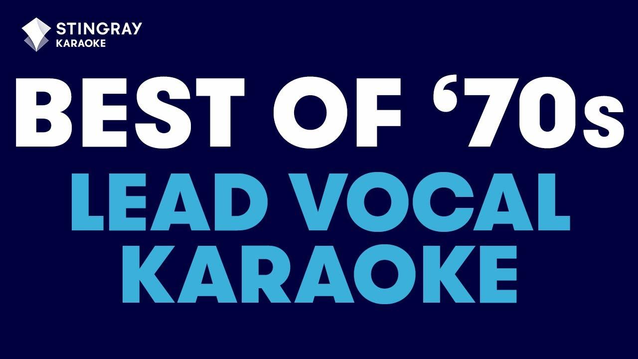 BEST OF '70s MUSIC in LEAD VOCAL KARAOKE: ABBA, Elton John, Lynyrd Skynyrd, Billy Joel & More!