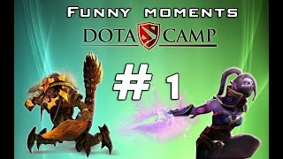 Dota Camp - Funny Moments #1