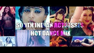 South Indian Actresses Dance Mix | Hot | സൗത്ത് ഇന്ത്യയിലെ നടിമാര് ആദ്യമായി ഒന്നിക്കുന്നു...