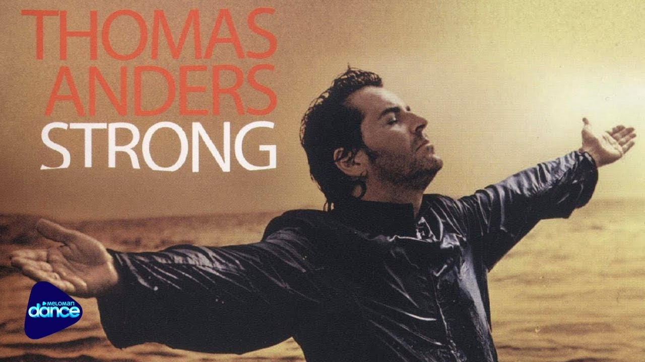 Thomas Anders   Strong 20 [Full Album]