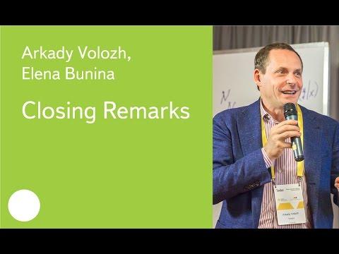 Closing Remarks - Arkady Volozh, Prof Elena Bunina