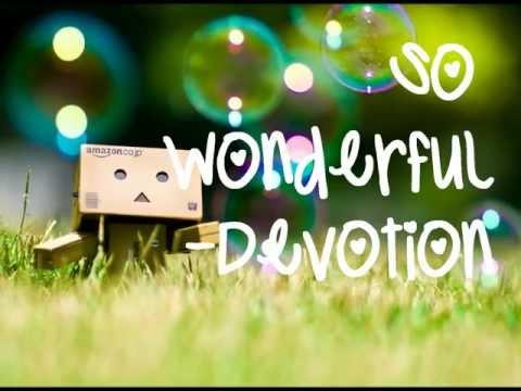 So Wonderful - Devotion