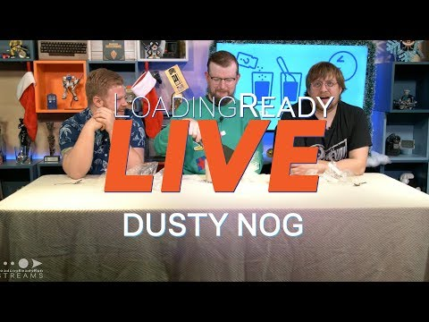 LoadingReadyLIVE Ep47 - Dusty Nog
