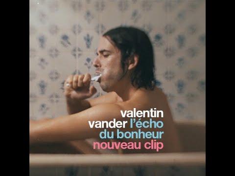 Valentin Vander - L'écho du bonheur