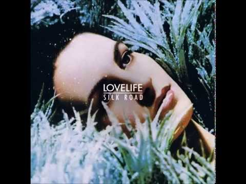 Lovelife Your New Beloved -Silk Road Acoustic-