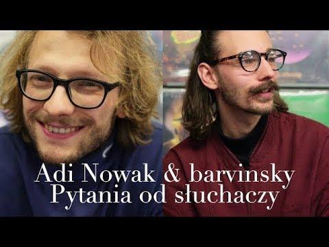 Adi Nowak & barvinsky – wywiad – cz. 2