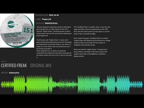 Subtractive - Certified Freak (Original Mix)