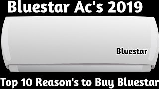 Bluestar Ac's 2019. Top 10 Reason to Buy Bluestar.