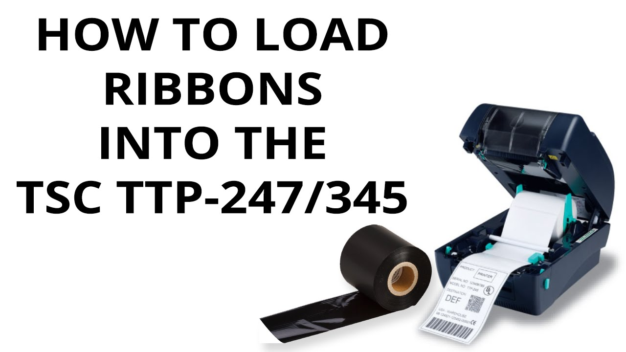 How to load Ribbons into the TSC TTP-247/345