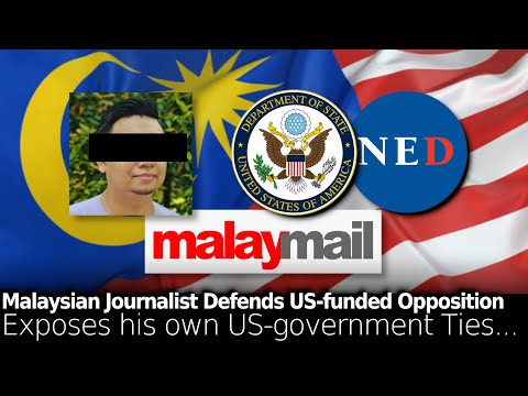 Malaysia: A Deeper Look into Opposition & Media Taking US Government Money