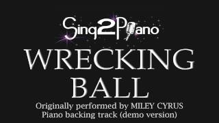 Wrecking Ball (Piano Karaoke Demo) Miley Cyrus