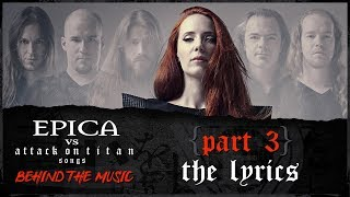 EPICA vs Attack On Titan songs: The Lyrics (OFFICIAL INTERVIEW)