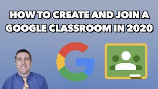 How to Join and Create a Google Classroom in 2020!