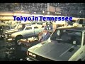 Tokyo in Tennessee - Nissan Truck Plant in Tennessee