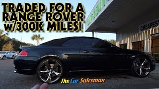 Customer Swapped Keys to his BMW 645ci for a Range Rover Sport!!!