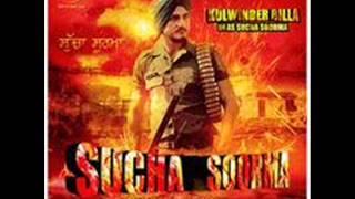 Sucha Soorma || Kulwinder billa || mp3