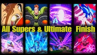 All Supers & Ultimate Finish for Dragon Ball Fighterz