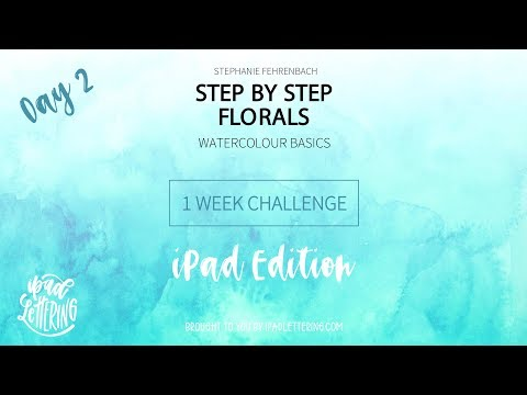 Step By Step Florals Challenge Day 2 -  IPad Edition!