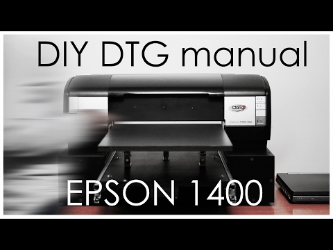 DIY DTG complete manual: Epson Stylus 1400