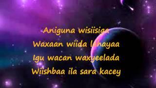 CAASHAQU WADAAD MA LEH (Lyrics) by Aamina Cabdullahi