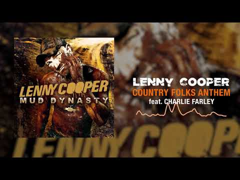 Lenny Cooper - Country Folks Anthem (feat. Charlie Farley) [Official Audio]