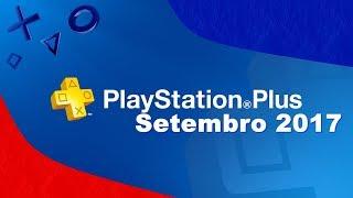 GAMES PS PLUS SETEMBRO 2017 PS4 Atualizado