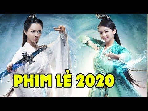 Phim Lẻ Trung Quốc Mới Nhất 2020 - Phim Hành Động Kiếm Hiệp Cổ Trang Hay Nhất 2020