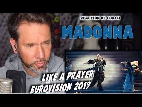 MADONNA – LIKE A PRAYER EUROVISION 2019 // REACTION DE COACH