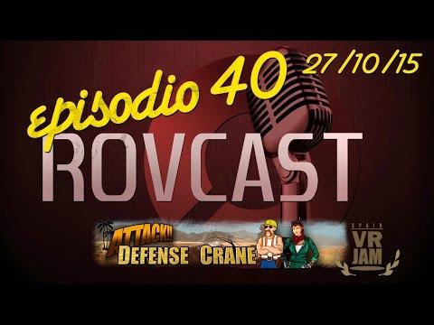 Podcast Real o Virtual Episodio 40: Spain VR Jam y Defense Crane