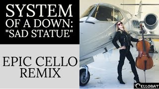 "SYSTEM OF A DOWN ""Sad Statue"" EPIC CELLO QUARTET REMIX. Pearl Memorial Cello"