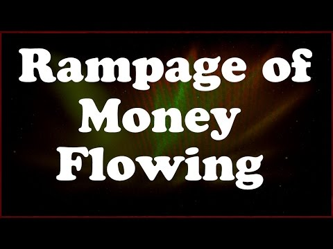 Abraham Hicks: Rampage of Money Flowing in