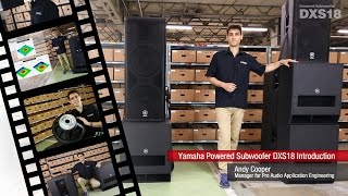 Yamaha Powered Subwoofer DXS18 Introduction