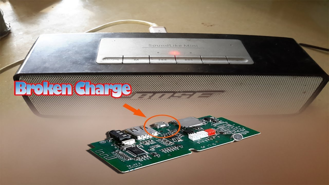 How to repair Bluetooth speaker - Repair Charge Bluetooth Bose 2018 - Not  Charging of Bose