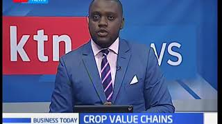 Kenya's crop value chains receive a boost | Business Today
