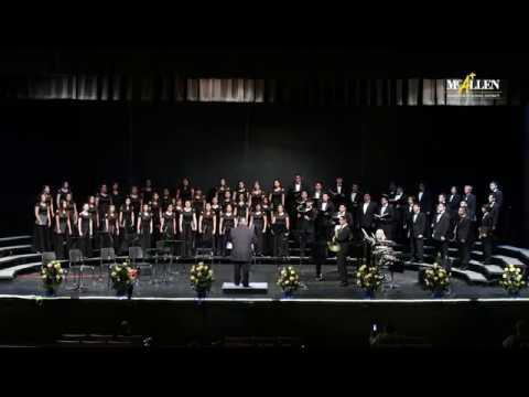 McAllen ISD High School Choral Masterwork Concert 2018