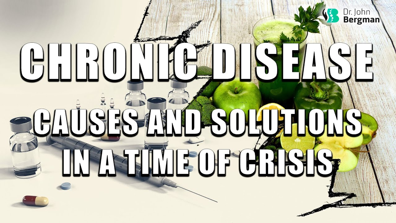 Chronic Disease Cause and Solution in a Time of Crisis