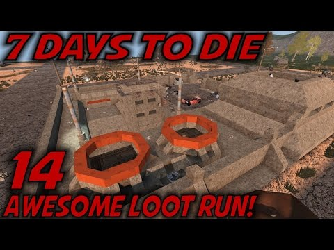 "7 Days to Die -Ep. 14- ""Awesome Loot Run!"" -Let's Play 7 Days to Die Gameplay- Alpha 15 (S15)"