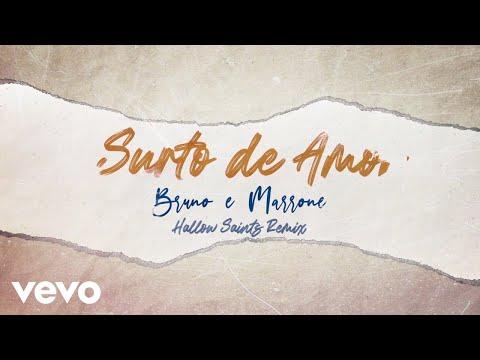 Bruno & Marrone, Hollow Saints – Surto De Amor