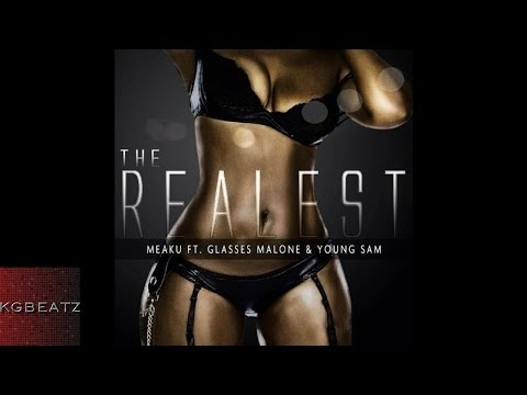 Meaku ft. Glasses Malone, Young Sam - The Realest [New 2014]