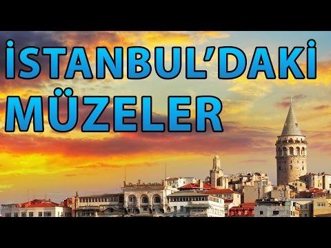 İstanbul'daki Müzeler ve Yerleri