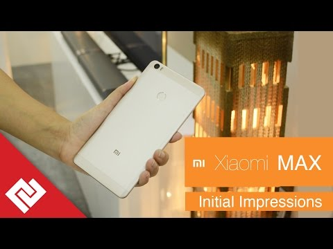 Xiaomi Mi Max Initial Impressions: Specs and Price in India