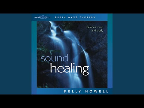 Sound Healing - Balance Mind and Body