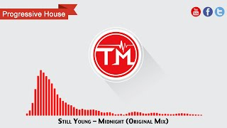 Still Young - Midnight (Original Mix)
