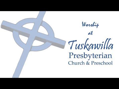 Worship at Tuskawilla Presbyterian Church   August 25, 2019