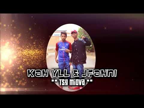 KAH YLL & JFAHNI----TSY MIOVA (Nouveaute Gasy 2018)