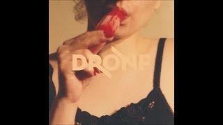 DRONF - Lick