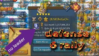 BoGaChi no leader defense 6 rally game lords mobile vietnam 😱😱😱